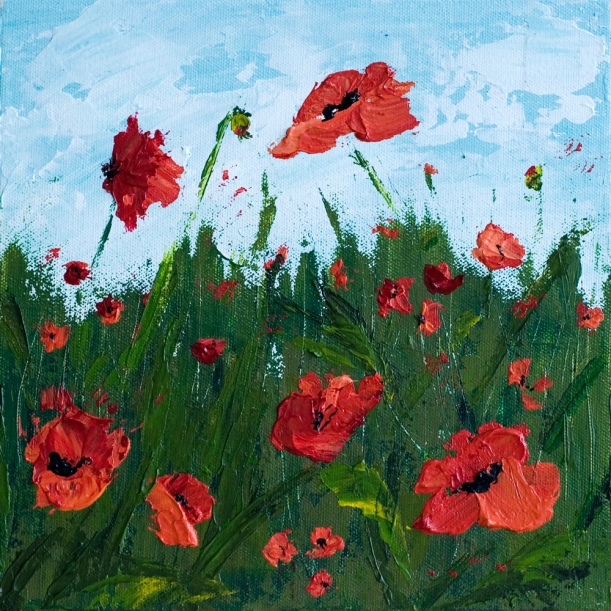"""Brave"" 10 x 10 Poppy Field - Acrylic Painting on Canvas"